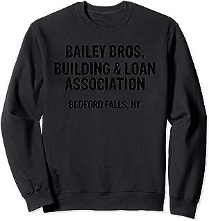 Bailey Bros Building And Loan Association Sweatshirt