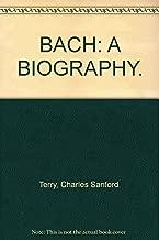 Bach;: A biography