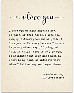 I Love You Sonnet - Pablo Neruda - Book Page Quote Art Print - 11x14 Unframed Typography Book Page Print - Great Gift Under $15 for Book Lovers