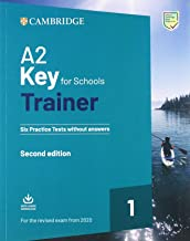 Permalink to A2 key for schools trainer for update 2020 exam. Six practice tests without answers. Per la Scuola media. Con espansione online. Con File audio per il download PDF
