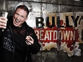 bully beatdown episodes