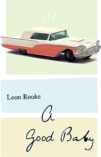 A Good Baby: A Novel