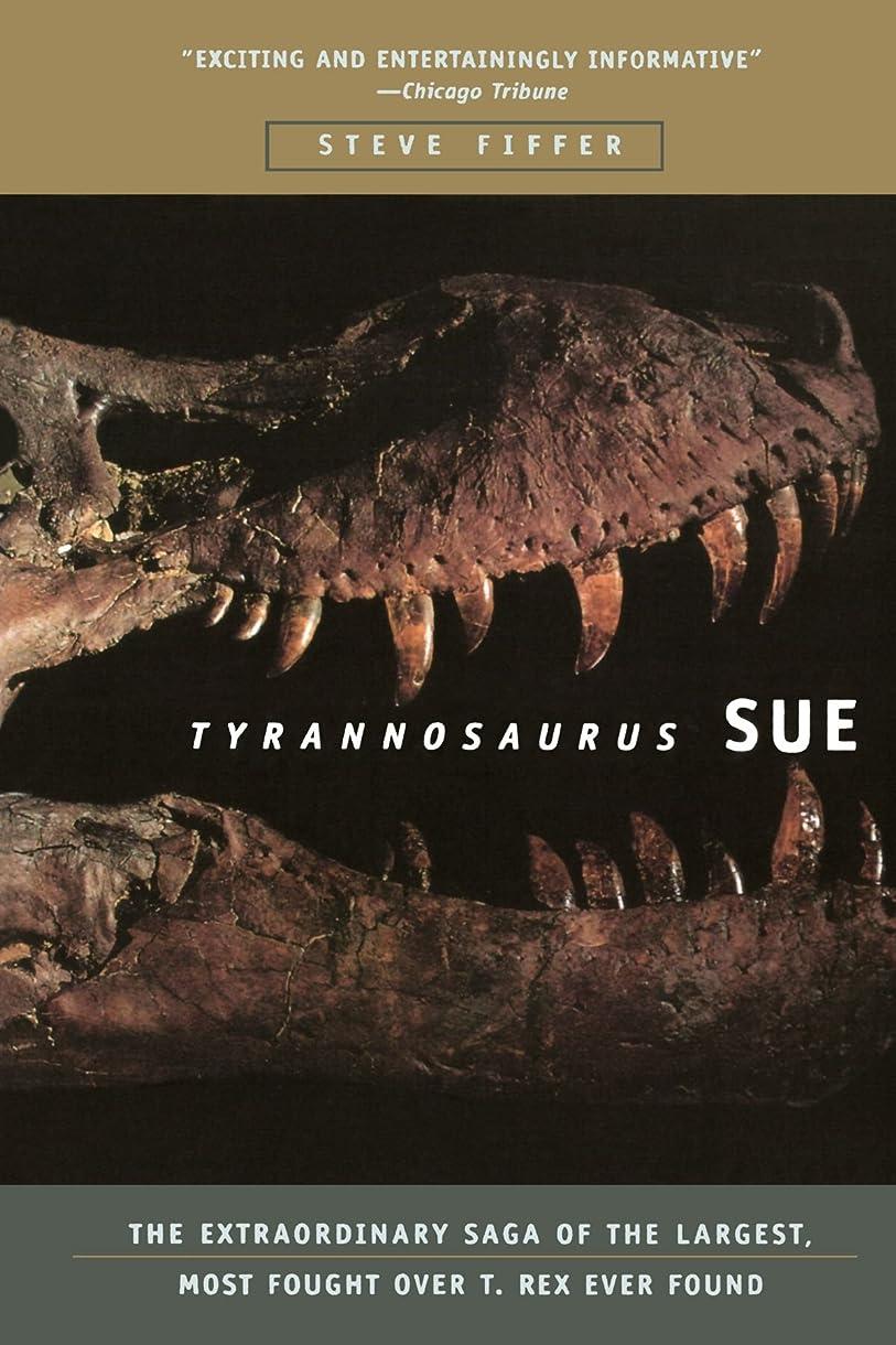 ラフ胸ヒゲTyrannosaurus Sue