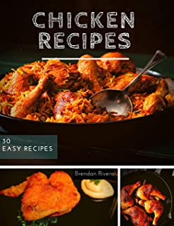 Chicken Recipes: 30 EASY Dinner Ideas the Entire Family Will Enjoy