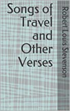 Songs of Travel and Other Verses (English Edition)