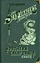The Sea Forager's Guide to the Northern California Coast