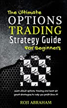 The Ultimate Options Trading Strategy Guide for Beginners