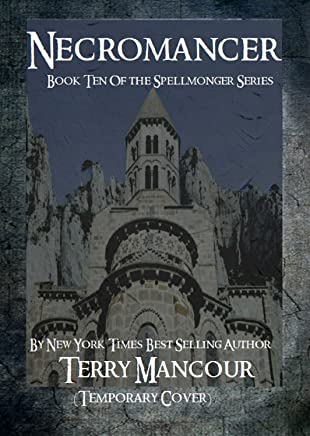 Necromancer: Book Ten Of The Spellmonger Series