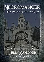 Necromancer: Book Ten Of The Spellmonger Series