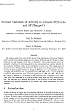 Secular Variation of Activity in Comets 2p/Encke and 9p/Tempel 1
