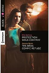 Protection sous contrat - Tes bras comme refuge (Black Rose) Format Kindle