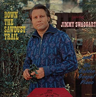 Jimmy Swaggart - Down The Sawdust Trail - Jim Records - JLP-110 - United States - - Near Mint (NM or M-)/Very Good Plus (VG+) - LP