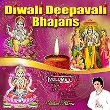 Diwali Deepavali Bhajans, Vol. 3