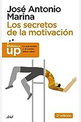 Los secretos de la motivación (Biblioteca UP) (Spanish Edition) Format Kindle