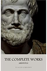 Aristotle: The Complete Works (English Edition) eBook Kindle