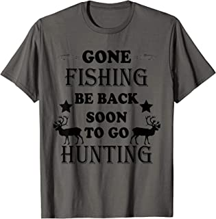 Fishing and Hunting Shirt Gifts for Hunters Who Love To Hunt T-Shirt