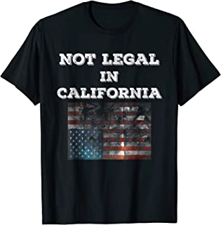 Not Legal in California American Distress Flag T-Shirt