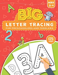 BIG Letter Tracing for Preschoolers and Toddlers ages 2-4: Homeschool Preschool Learning Activities for 3 year olds
