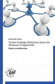 Turbo-Codage Distribué Pour Les Réseaux Coopératifs (Omn.Pres.Franc.)