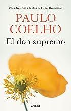 El don supremo (Spanish Edition)
