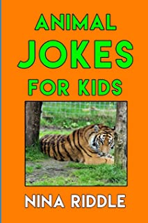 Animal Jokes for Kids: Funny Laugh-out-Loud One-Liners, Knock Knock Jokes and Animal Puns.