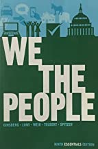 We the People: An Introduction to American Politics (Ninth Essentials Edition) (2013)