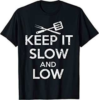 Keep it Slow and Low Barbecue T-Shirt