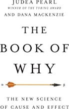 Download Book The Book of Why: The New Science of Cause and Effect PDF