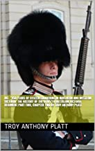"""INT.  """"150 YEARS OF CITIZEN SOLDIERING IN NORTHERN AND WESTERN VICTORIA. THE HISTORY OF THE 8TH/7TH BATTALION VICTORIA REGIMENT PART TWO, CHAPTER TWO   By Troy Anthony Platt (English Edition)"""