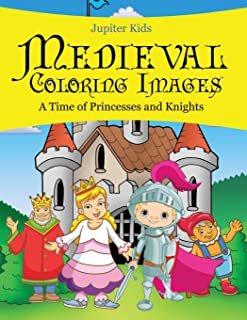 Medieval Coloring Images (A Time of Princesses and Knights)