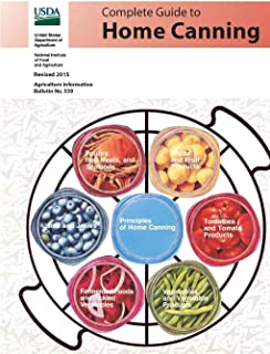 Complete Guide to Home Canning (Agriculture Information Bulletin No. 539) (Revised 2015)