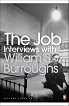 The Job: Interviews with William S. Burroughs (Penguin Modern Classics) (English Edition)