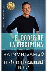 El Poder de la Disciplina: El Hábito que Cambiará tu Vida (Desarrollo Personal y Autoayuda) (Spanish Edition) Kindle Edition