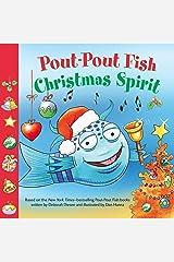 Pout-Pout Fish: Christmas Spirit (A Pout-Pout Fish Paperback Adventure) Kindle Edition