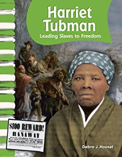 Harriet Tubman (American Biographies): Leading Slaves to Freedom