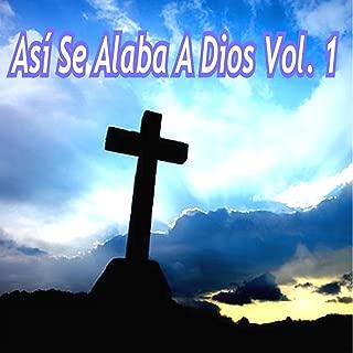 Así Se Alaba a Dios, Vol. 1