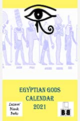 Egyptian Gods Calendar 2021 Kindle Edition
