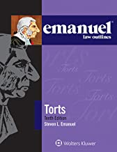 Emanuel Law Outlines for Torts (Emanuel Law Outlines Series)