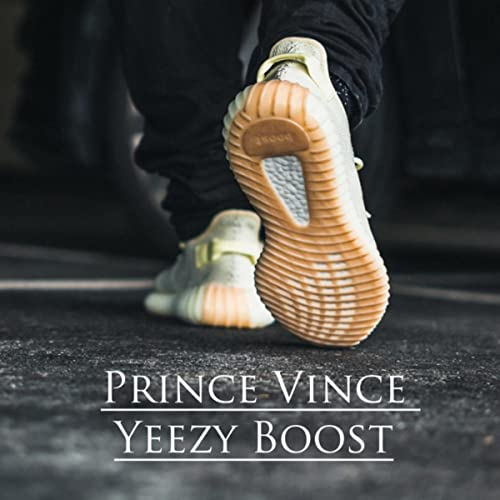 3c811a4092adc Yeezy Boost [Explicit] by Prince Vince on Amazon Music - Amazon.com