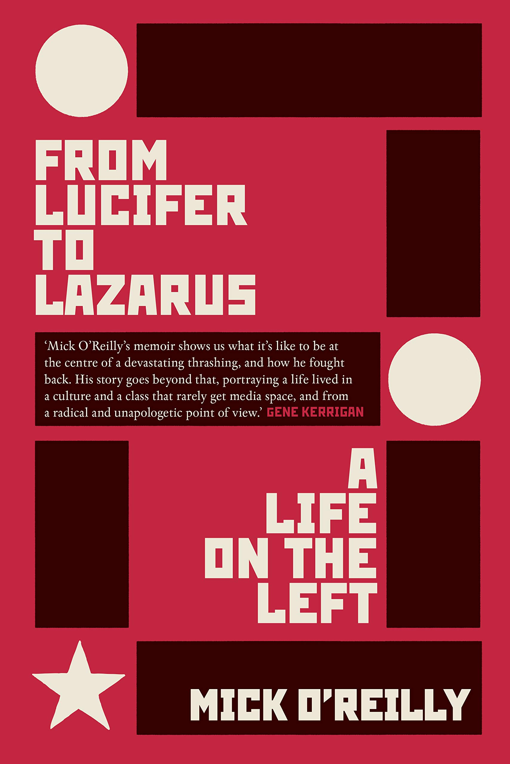 Image OfFrom Lucifer To Lazarus: A Life On The Left (English Edition)