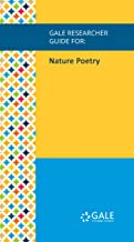 Gale Researcher Guide for: Nature Poetry