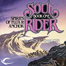 Spirits of Flux & Anchor: Soul Rider, Book 1