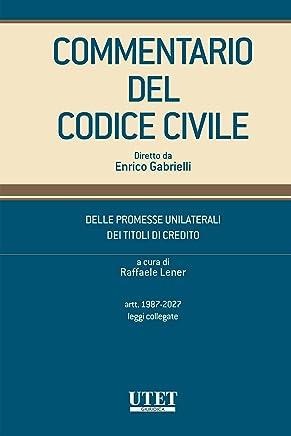 Commentario del Codice Civile diretto da Enrico Gabrielli