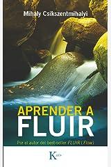 APRENDER A FLUIR (Spanish Edition) eBook Kindle