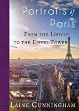 Portraits of Paris: From the Louvre to the Eiffel Tower (15) (Travel Photo Art)