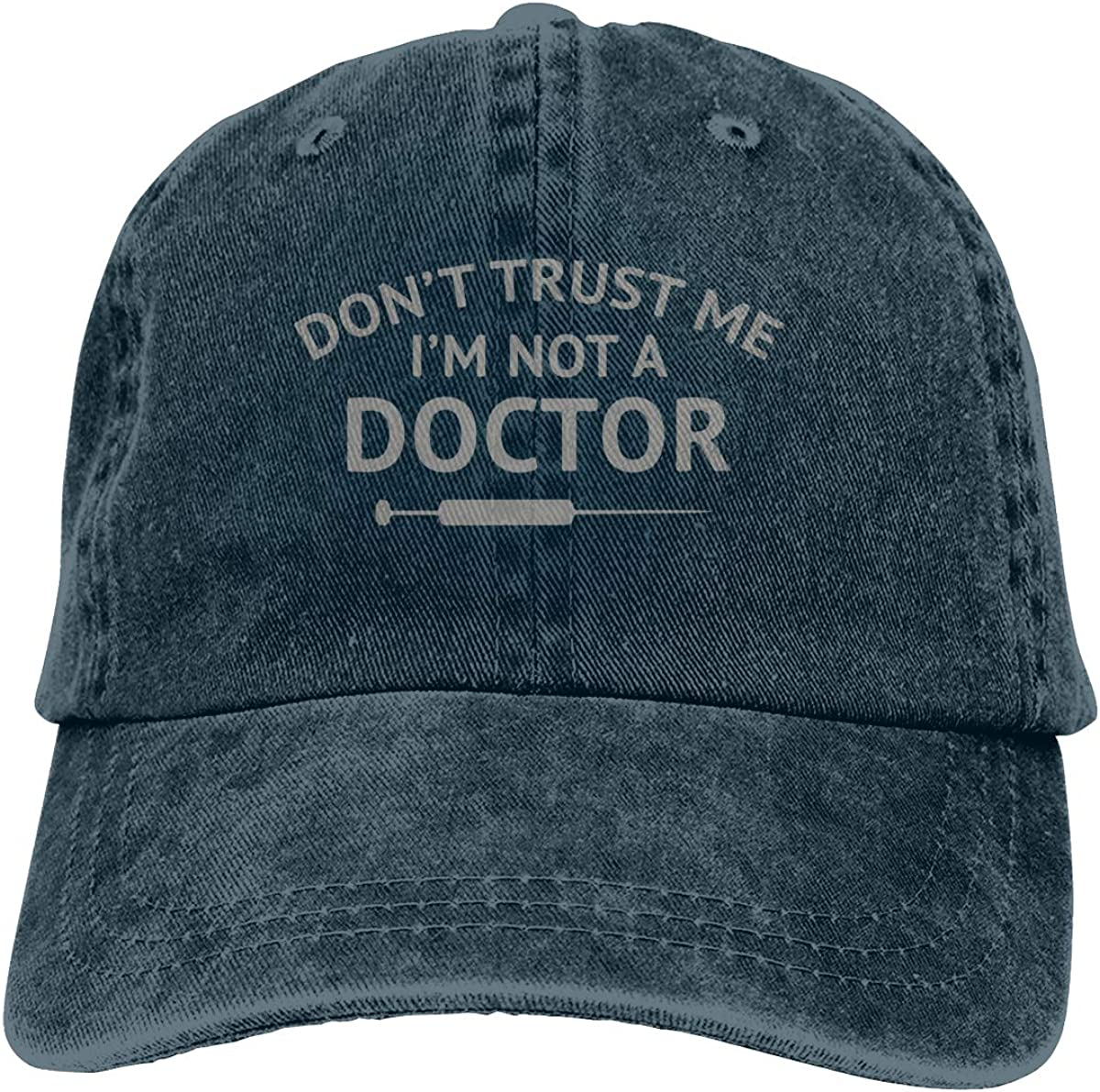 Im Not A Doctor Unisex Adult Vintage Washed Denim Baseball Cap Dont Trust Me
