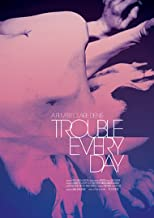 Trouble Every Day [Importado]
