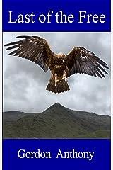 Last of the Free (Calgacus Book 8) Kindle Edition