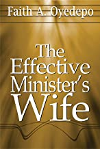 THE EFFECTIVE MINISTER'S WIFE