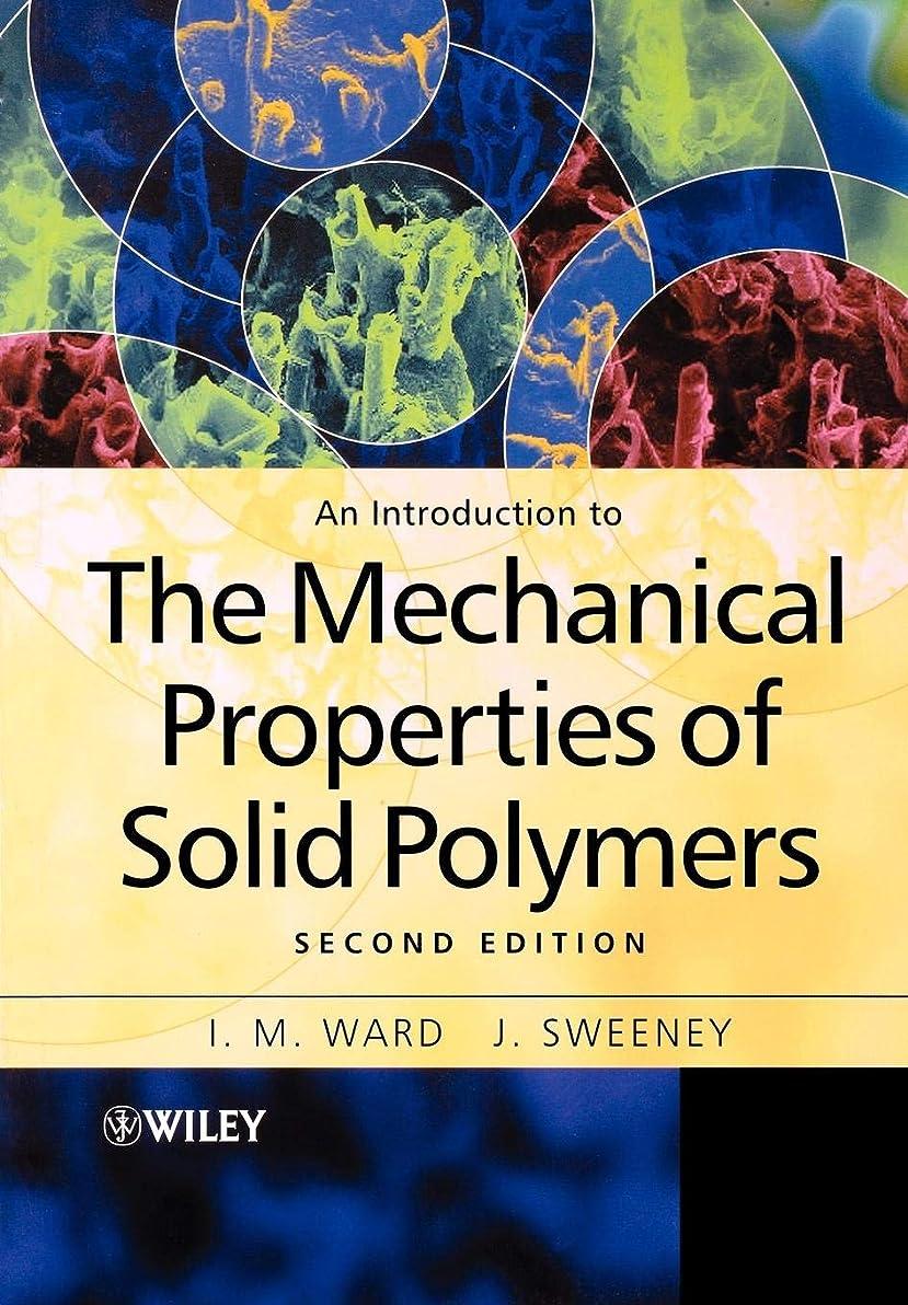 事エリート請求書An Introduction to the Mechanical Properties of Solid Polymers